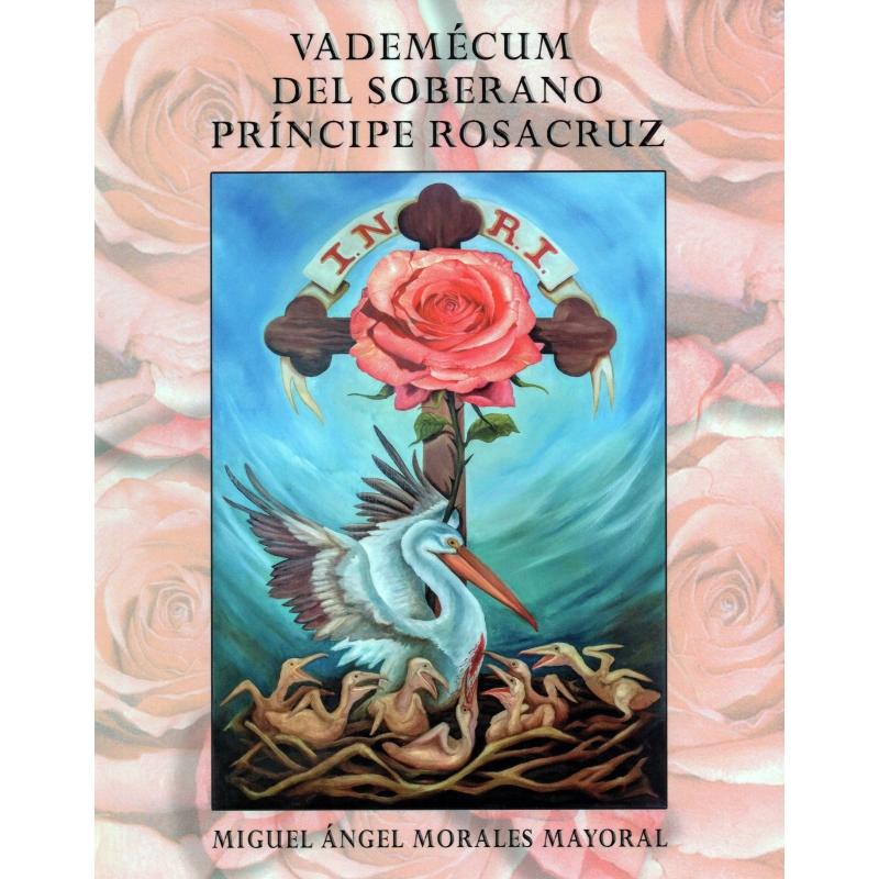 Vademécum del Soberano Príncipe Rozacruz